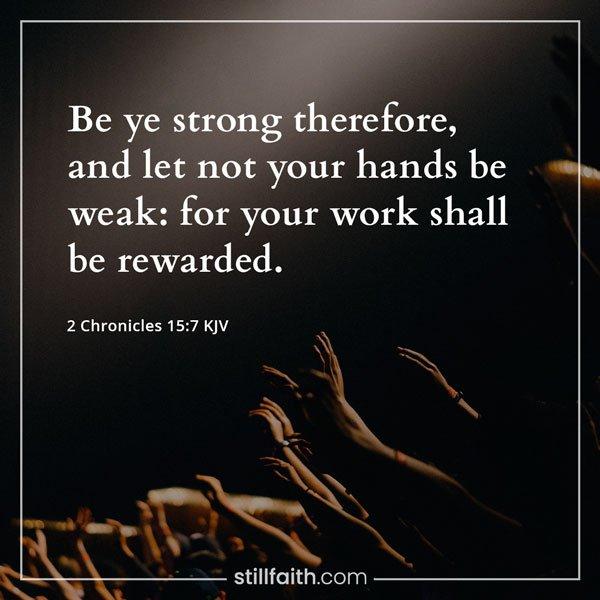 2 Chronicles 15:7 KJV Image