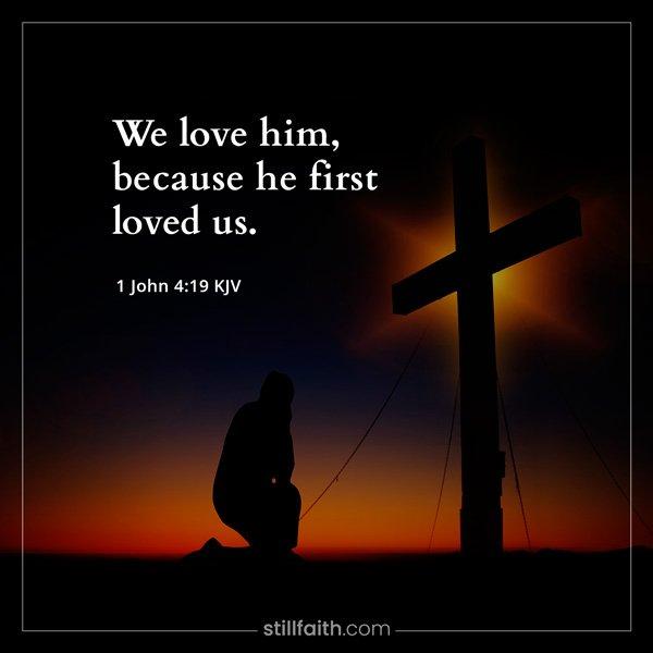 1 John 4:19 KJV Image