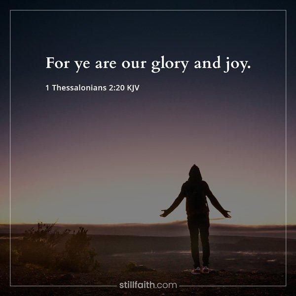 1 Thessalonians 2:20 KJV Image