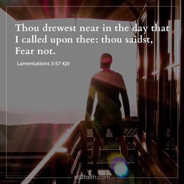 Lamentations 3:57 KJV