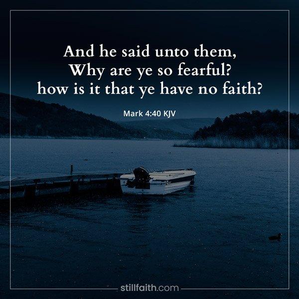 Mark 4:40 KJV