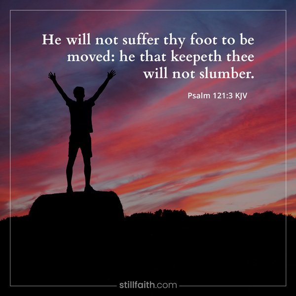 Psalm 121:3 KJV Image