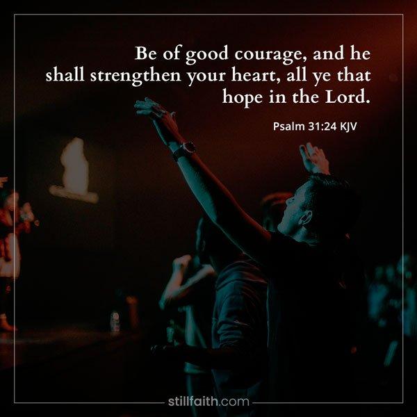 Psalm 31:24 KJV Image