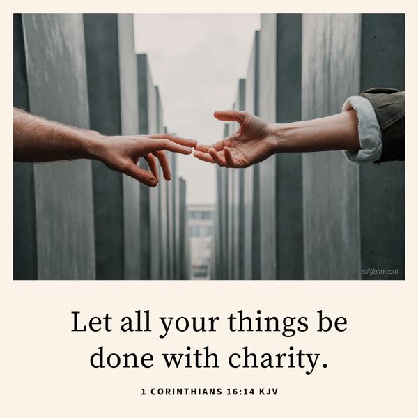 1 Corinthians 16:14 KJV Image