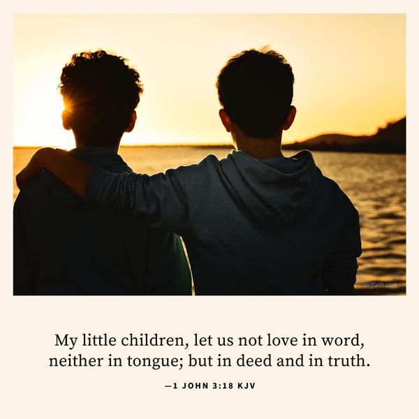 1 John 3:18 KJV Image