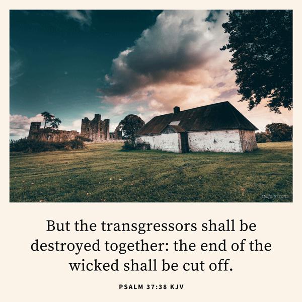Psalm 37:38 KJV Image