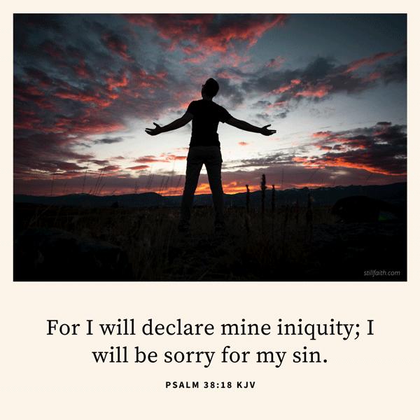 Psalm 38:18 KJV Image
