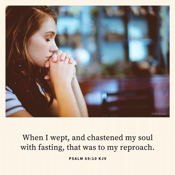 Psalm 69:10 KJV Image