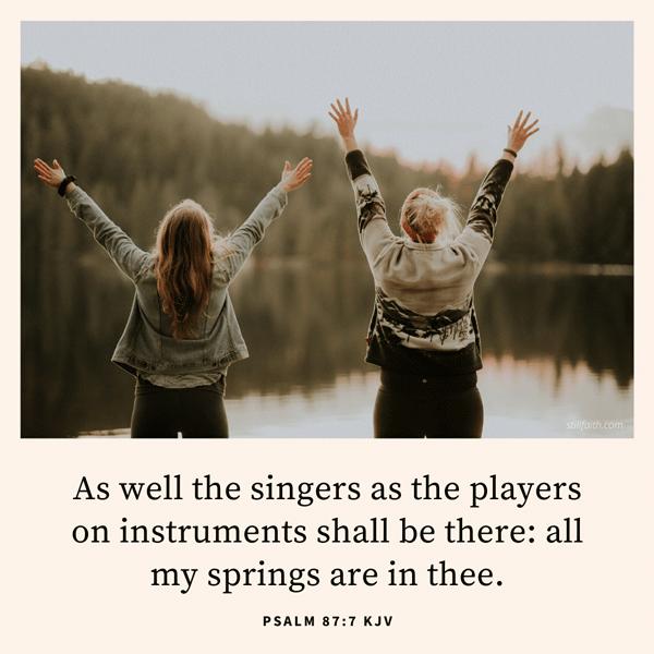 Psalm 87:7 KJV Image