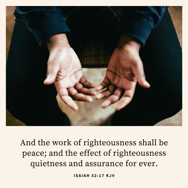 Isaiah 32:17 KJV Image