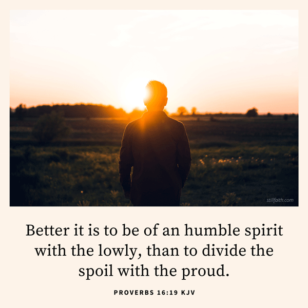 Proverbs 16:19 KJV Image
