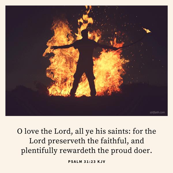 Psalm 31:23 KJV Image