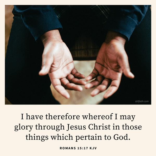 Romans 15:17 KJV Image