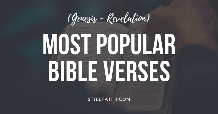 See the Most Popular Bible Verses by Book (Genesis - Revelation)
