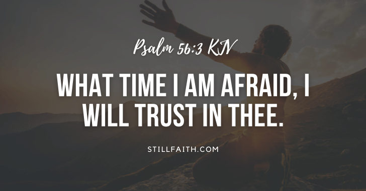 213 Bible Verses about Do Not Be Afraid